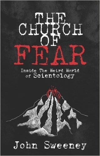 "The Best Book on Scientology: John Sweeney's ""Church of Fear"""