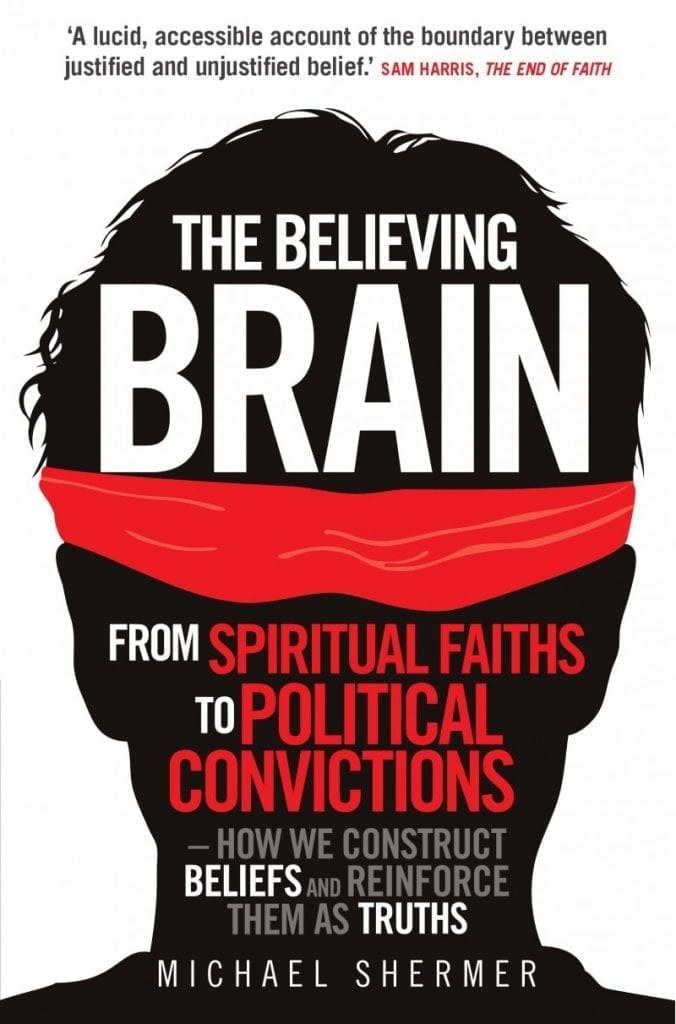 "Michael Shermer's ""The Believing Brain"" & ""Why People Believe Weird Things"""