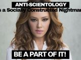 Copy of Anti-Scientology is a Socially Constructed Nightmare