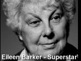 Eileen Barker - Superstar
