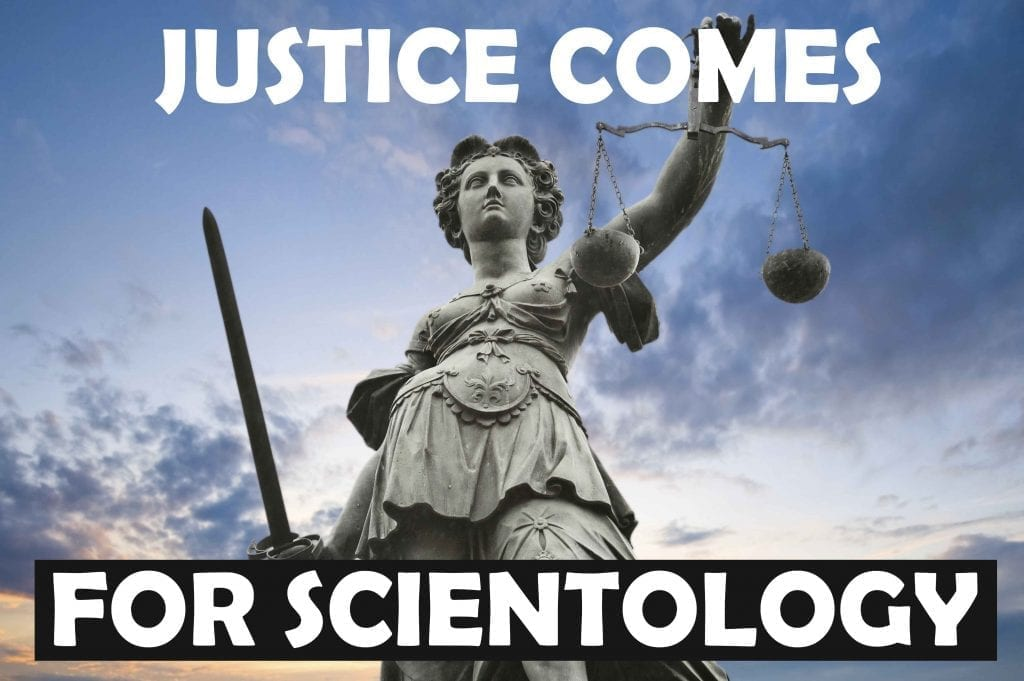 Those Who Have Been Harmed By Scientology Deserve Justice