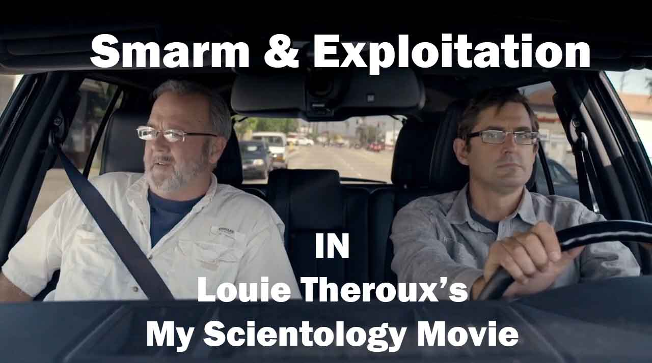Smarm & Exploitation in Louis Theroux's My Scientology Movie