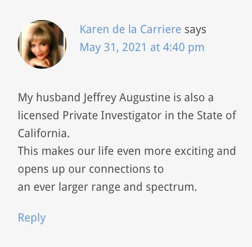 Karen de la Carriere Admits Jeffrey Augustine is a Private Dick